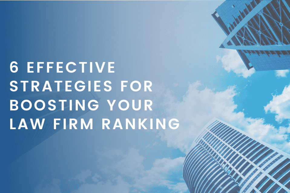 6 Effective Strategies for boosting your Law Firm Ranking