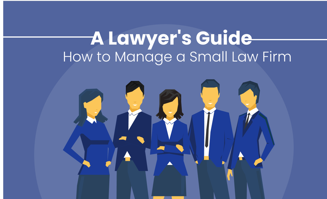 How to Manage a Small Law Firm_ A Lawyer's Guide