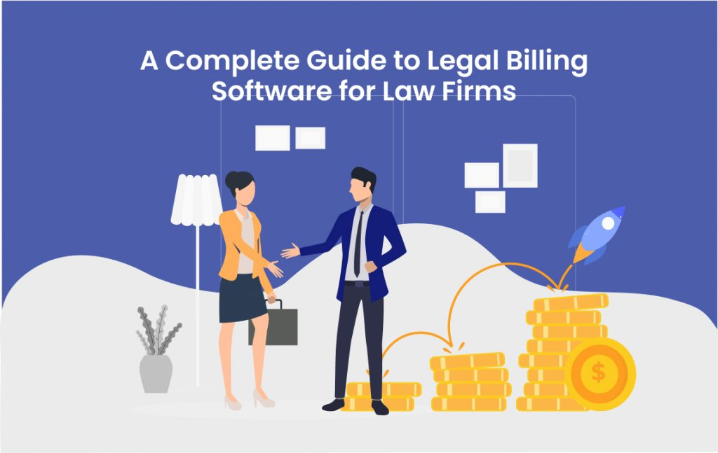A Complete Guide to Legal Billing Software for Law Firms